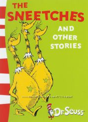 THE SNEETCHES AND OTHER STORIES. DR. SEUSS Книга на английском языке